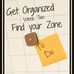 Getting Organized by Finding your Zone