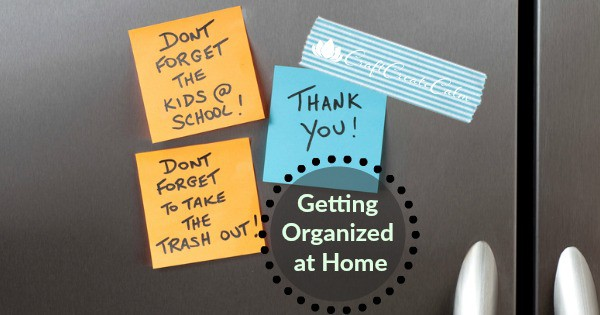 Getting Organized at Home: Week 1
