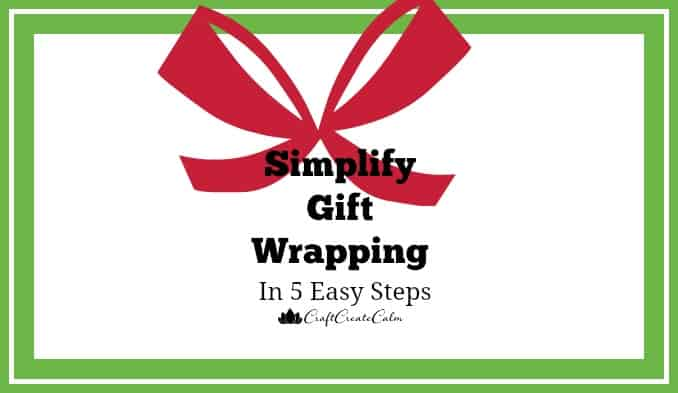5 Tips to Simplify Gift Wrapping