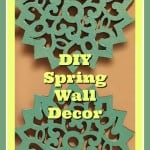 DIY Spring Wall Art and a Spring Ideas Blog Hop