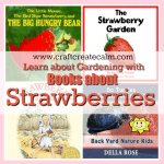 Books about Strawberries and Gardening for Kids