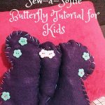 Sew-a-Softie Butterfly Tutorial for Kids