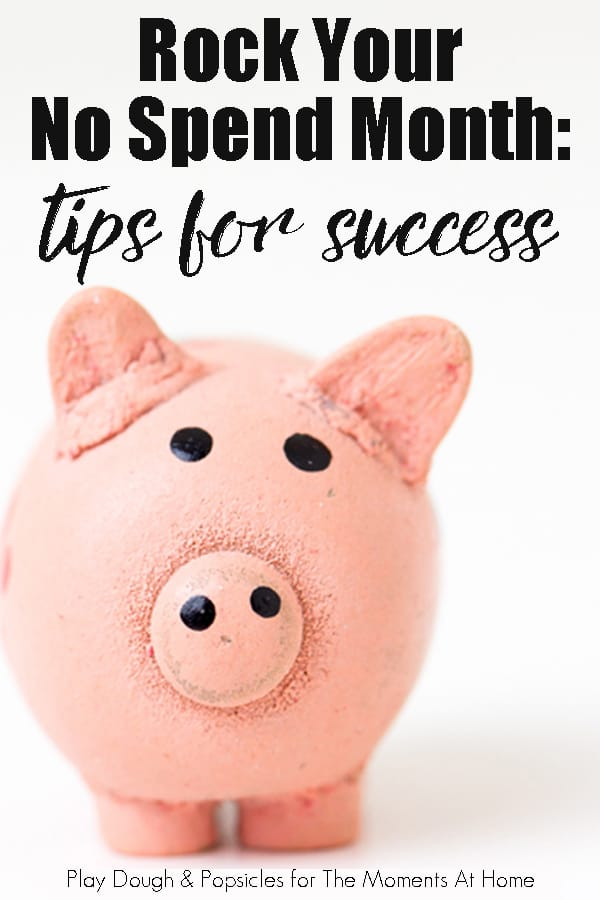 Rock Your No Spend Month: Tips For Success. It doesn't have to be super hard. Check out these tips.