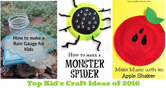 The Best Crafts for Kids of 2016