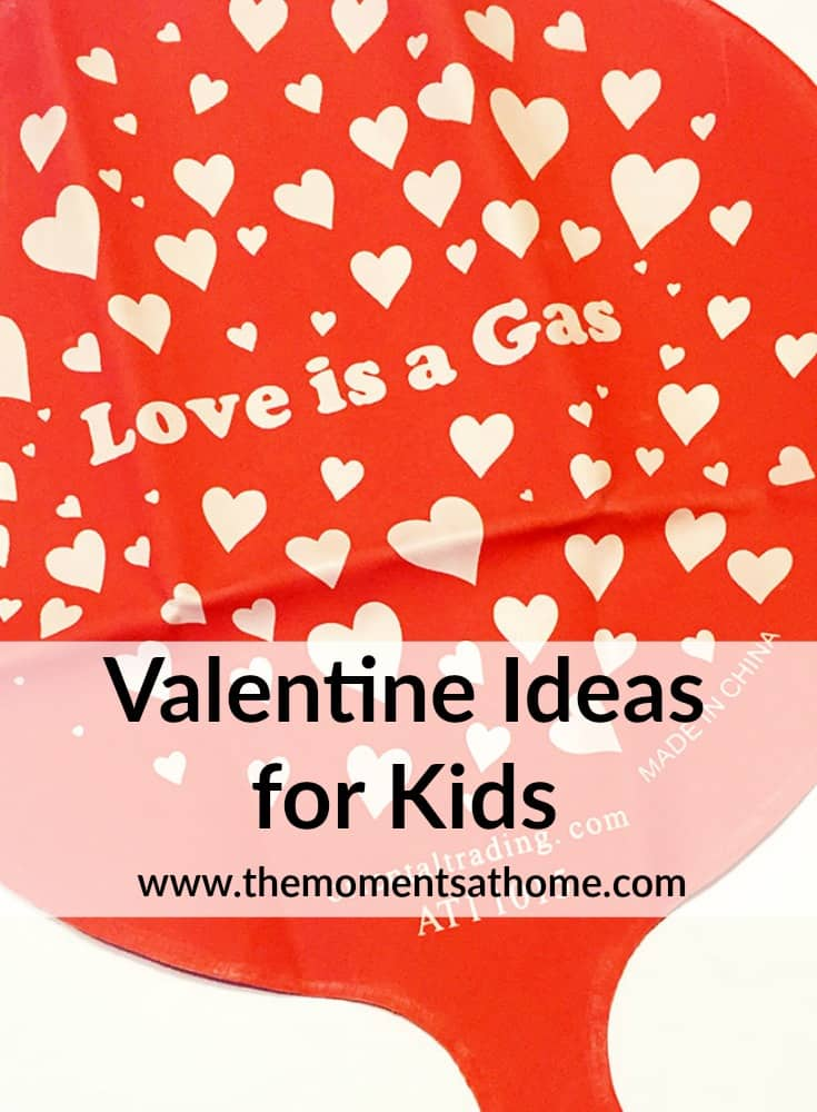 Valentine ideas for families of differently aged kids. Good ideas for kids ages preschool to tween!