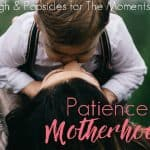 How To Be A More Patient Mom