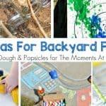 26+ Ways To Have Backyard Fun With Kids