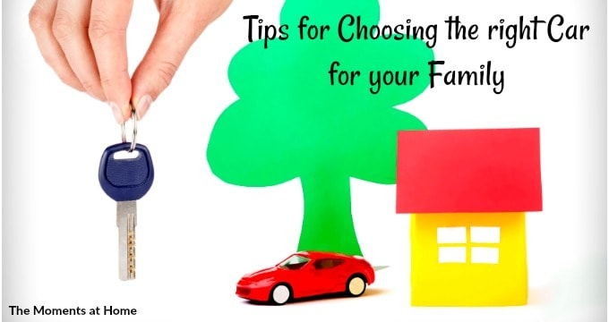 Tips for Choosing the Right Car for your Family