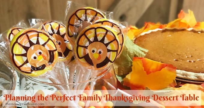 Planning the Perfect Family Thanksgiving Dessert Table