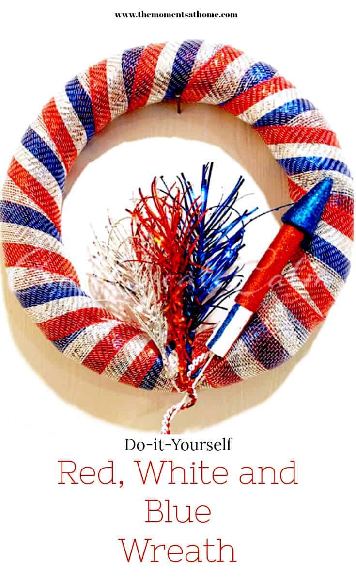 Red white blue wreath for the Fourth of July. Do-it-yourself wreath for summer. #fourthofjulydecorations #fourthofjulycrafts #redwhitebluewreaths