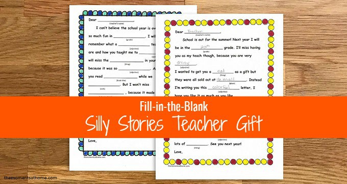 End of the Year Teacher's Gift Silly Stories