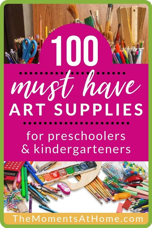 100 must have art supplies for preschool and kindergarten children