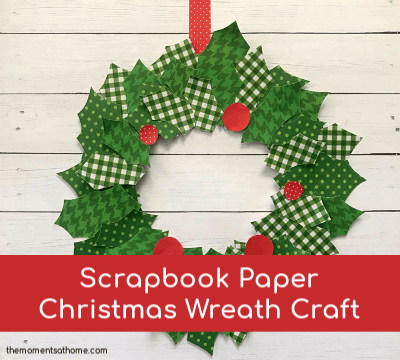 Scrapbook Paper Christmas Wreath Craft