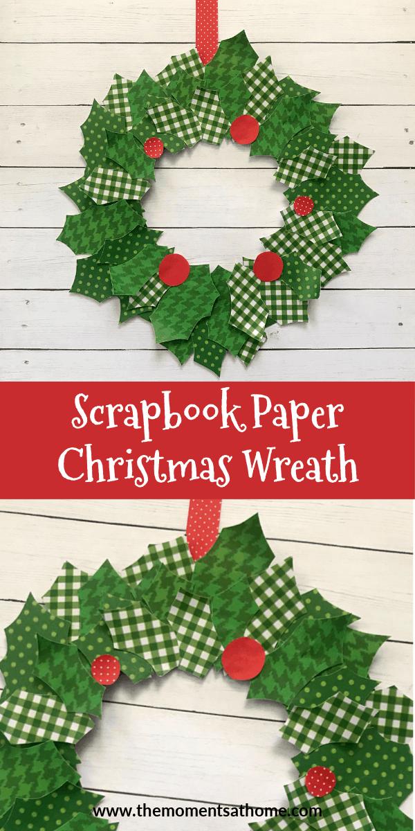 Scrapbook paper Christmas wreath craft. #christmascraft #christmaswreath