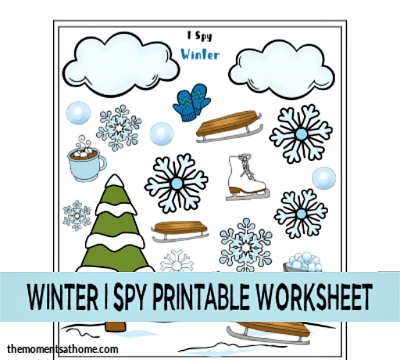 Printable Winter Worksheets For Kids I Spy Winter - The Moments At Home