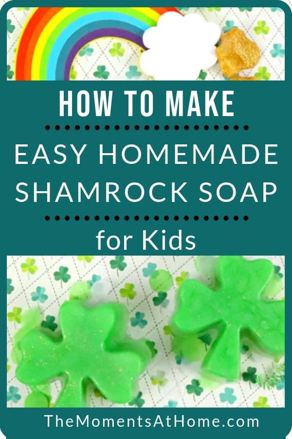 how to make easy homemade shamrock glitter soap with kids