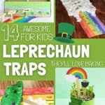 collage of leprechaun trap ideas with text overlay 14 awesome kid ideas for how to make a leprechaun trap