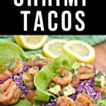 """shrimp tacos in lettuce wrap with cabbage slow and text """"shrimp taco"""" by The Moments At Home"""