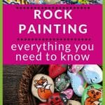 """picture of painted rocks and text """"Rock Painting: everything you need to know"""" by The Moments At Home"""