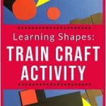 """construction paper train project with text """"learning shapes: train activity craft"""" by The Moments At Home"""