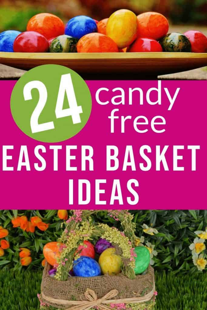 """multicolored eggs and an easter basket with text """"24 candy free Easter Basket ideas"""" by The Moments At Home"""
