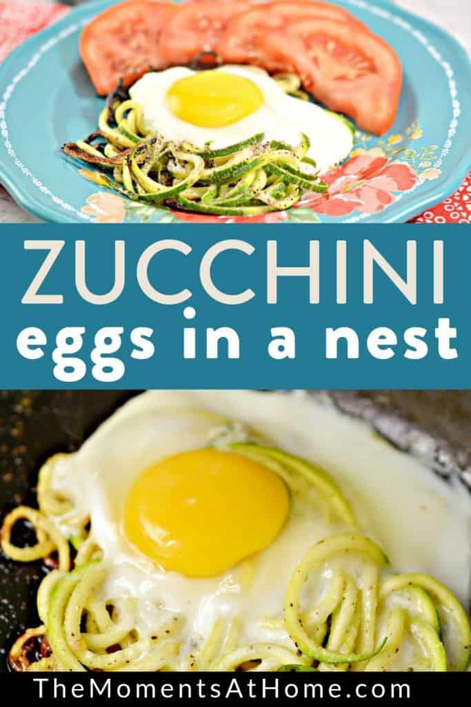"""cooking eggs on top of zucchini noodles in a skillet and also finished Keto Eggs in a nest breakfast served with tomatoes on a plate with text """"zucchini eggs in a nest"""" by The Moments At Home"""