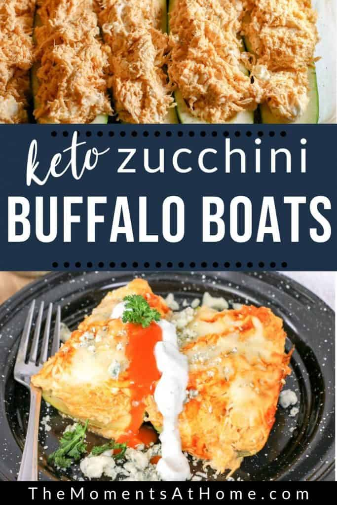 """zucchini boats filled with buffalo chicken and finished buffalo zucchini boats image on a plate with text """"keto zucchini buffalo boats"""" by The Moments At Home"""