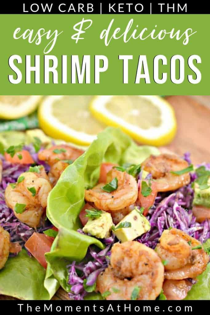 "shrimp tacos with cabbage slaw in lettuce boats with text ""THM, keto, low carb Shrimp Tacos"" by The Moments At Home"