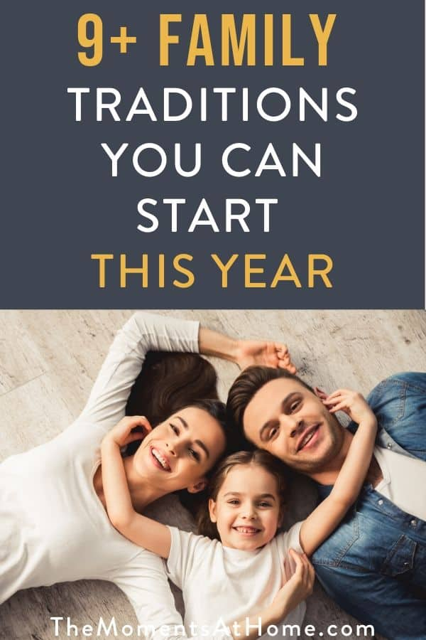 picture of a happy family with text overlay family tradition ideas