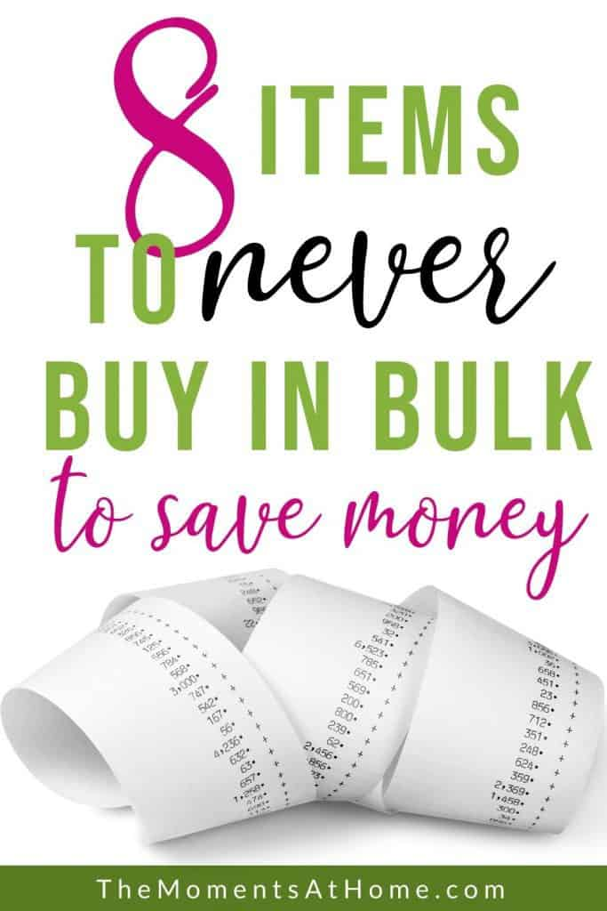 """receipt on white background and text """"8 thing never to buy in bulk to save money"""" by The Moments At Home"""