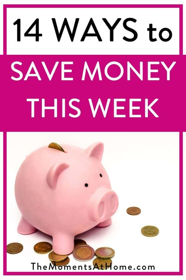"""piggy bank with text """"14 ways to save money this week"""""""