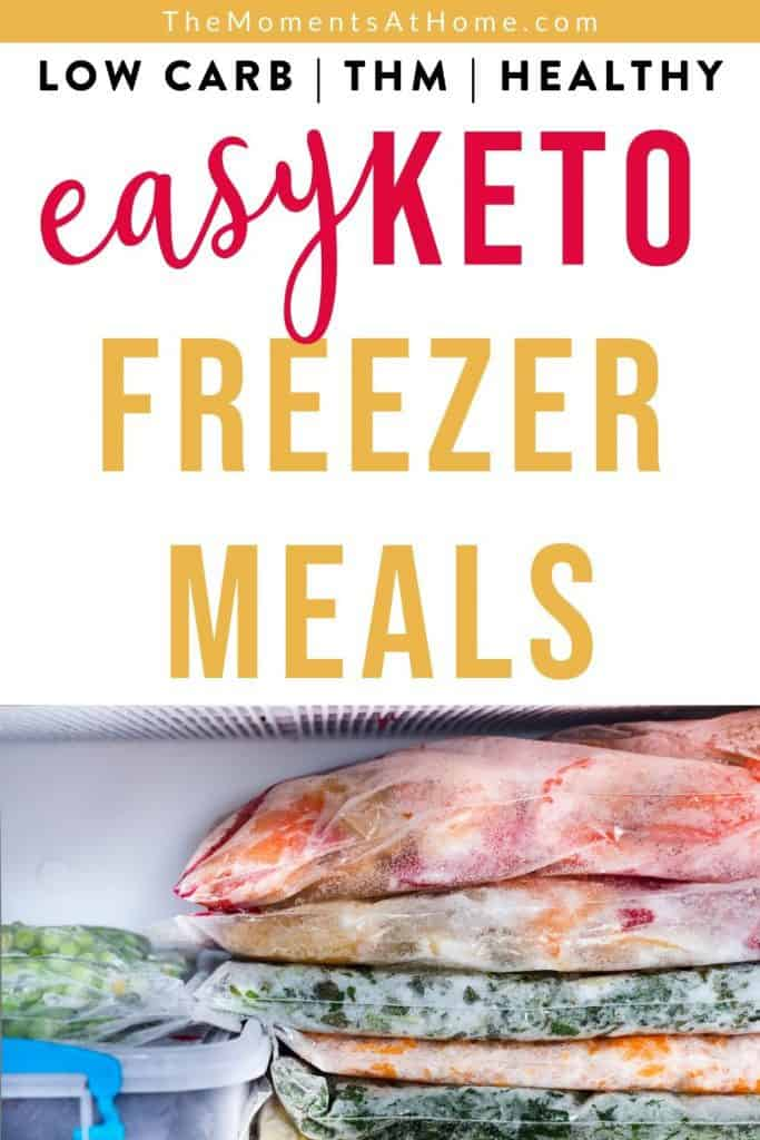 """picture of freezer prepped meals with text """"easy keto freezer meals"""""""