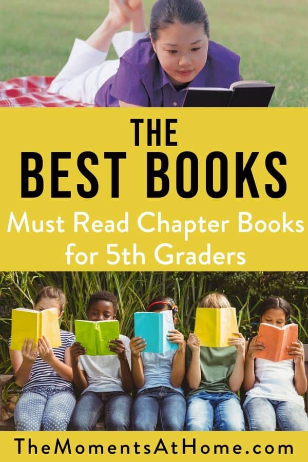 """kids reading colorful books with text overlay """"The best books: must read chapter books for 5th graders"""" by The Moments At Home"""