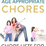 "mom with kids doing chores and decorative text overlay: ""the ultimate list of age appropriate chores: chore lists for kids by age"" by The Moments At Home"